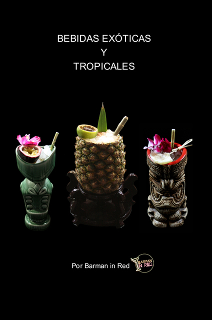 Bebidas Exóticas y Tropicales