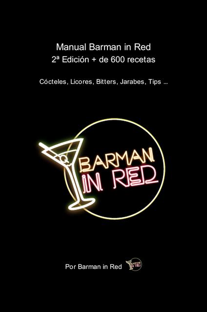 Manual Barman in Red 2ª Edición + de 600 recetas