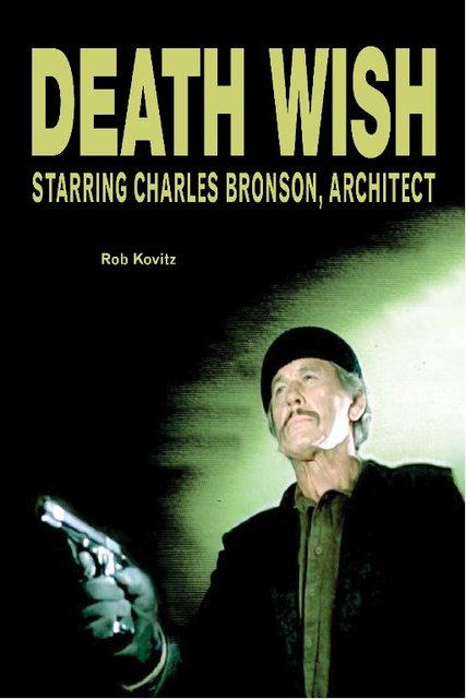DEATH WISH, Starring Charles Bronson, Architect