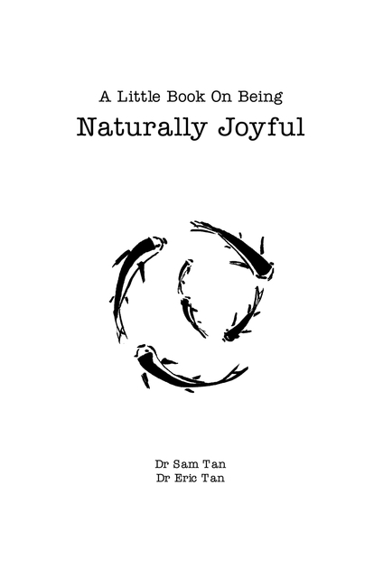 A Little Book About Being Naturally Joyful