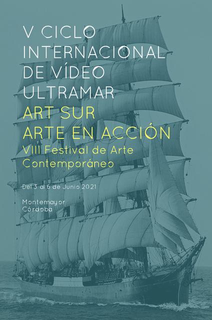 V Ciclo Internacional de Video ULTRAMAR-ART SUR - ARTE EN ACCIÓN