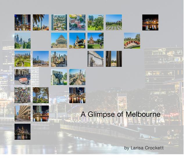 A Glimpse of Melbourne