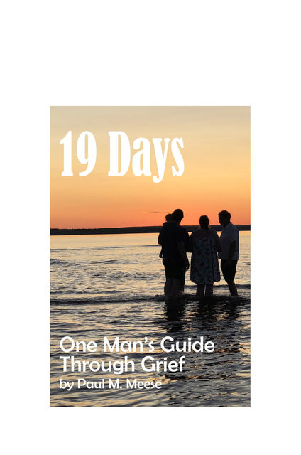19 Days: One Man's Guide Through Grief