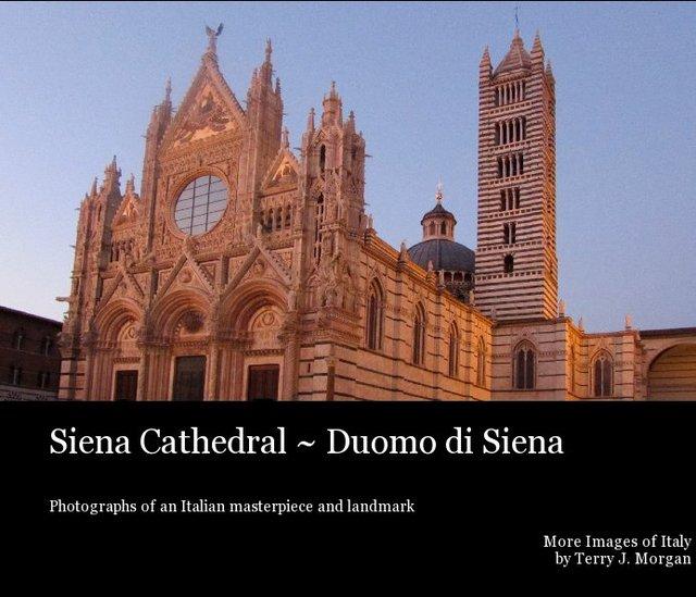Siena Cathedral ~ Duomo di Siena