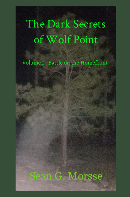 The Dark Secrets of Wolf Point