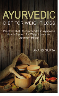 Ayurvedic Diet for Weight Loss book cover