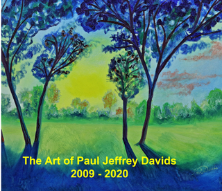 The Art of Paul Jeffrey Davids - 2009-2020 book cover