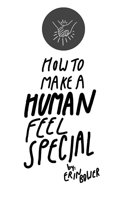 how to make a human feel special