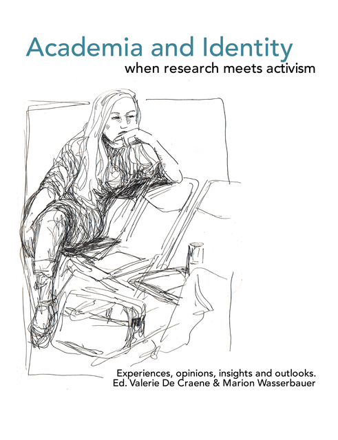 Academia and Identity – when Research meets Activism.
