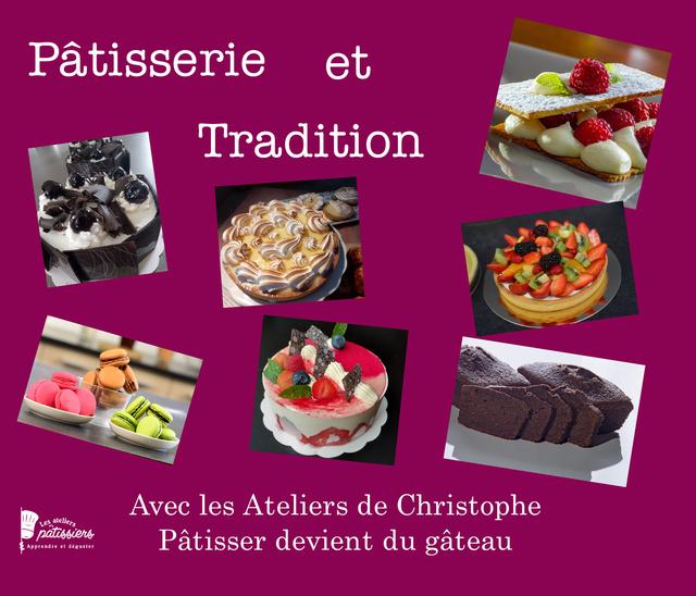 Pâtisserie et tradition