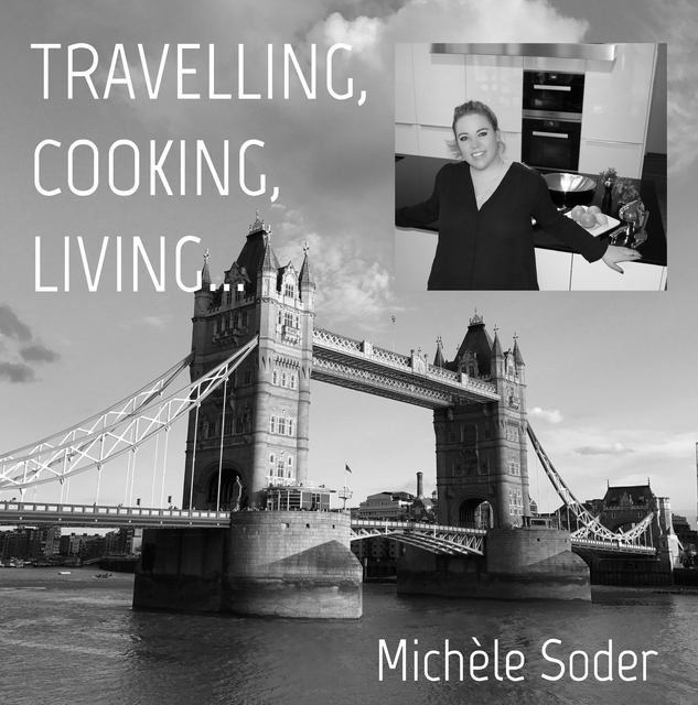 Travelling, Cooking, Living...