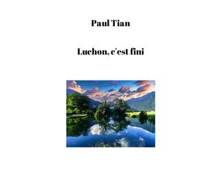 Luchon, c'est fini book cover