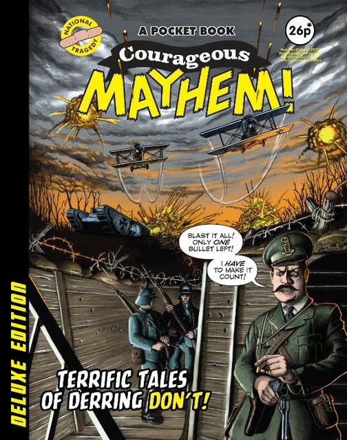 COURAGEOUS MAYHEM!