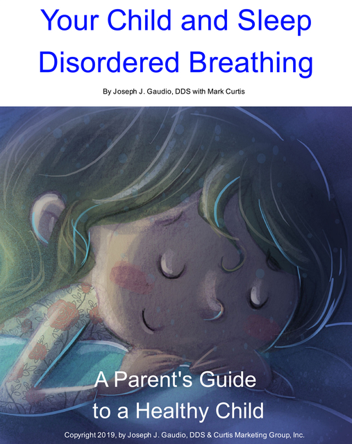 Your Child and Sleep Disordered Breathing