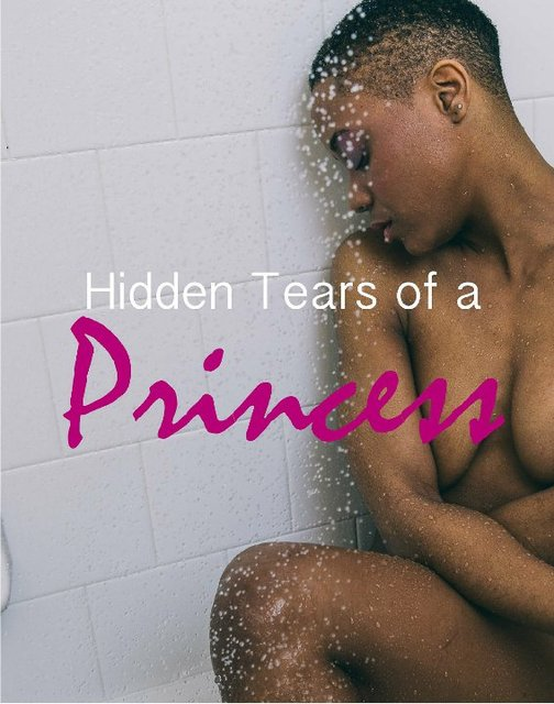 Hidden Tears of a Princess