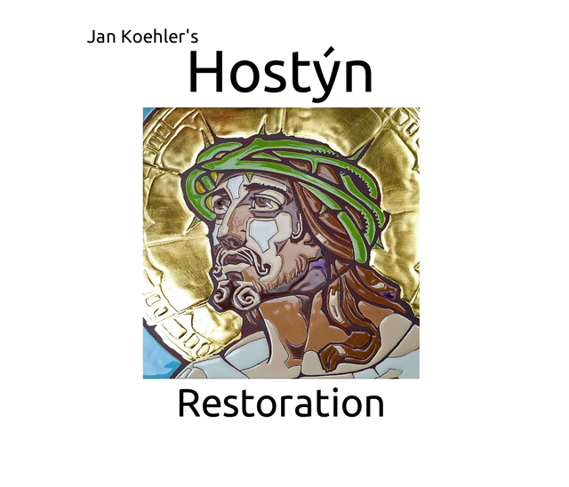 Jan Koehler's Hostyn Restoration