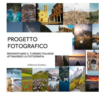 Progetto Fotografico. Reinventiamo il turismo italiano attraverso la fotografia book cover