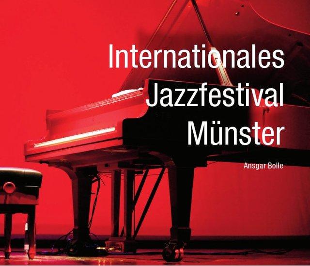 Internationales Jazzfestival Münster 2001-2013