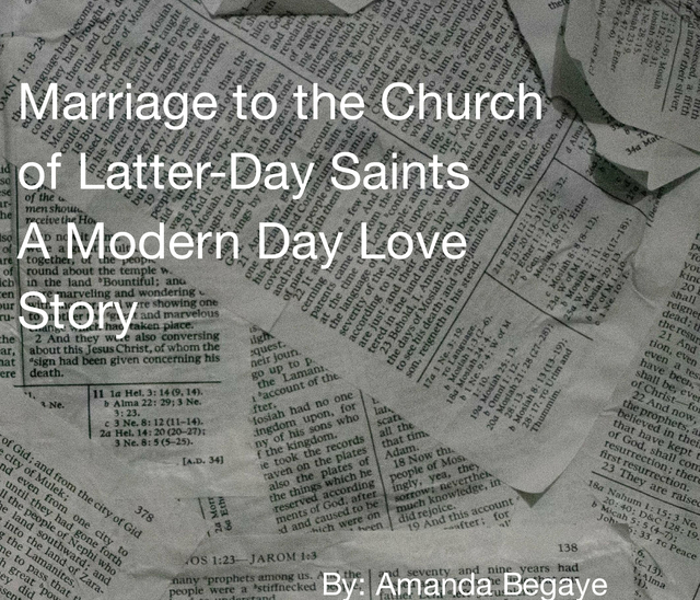 Marriage to the Church of Latter-Day Saints