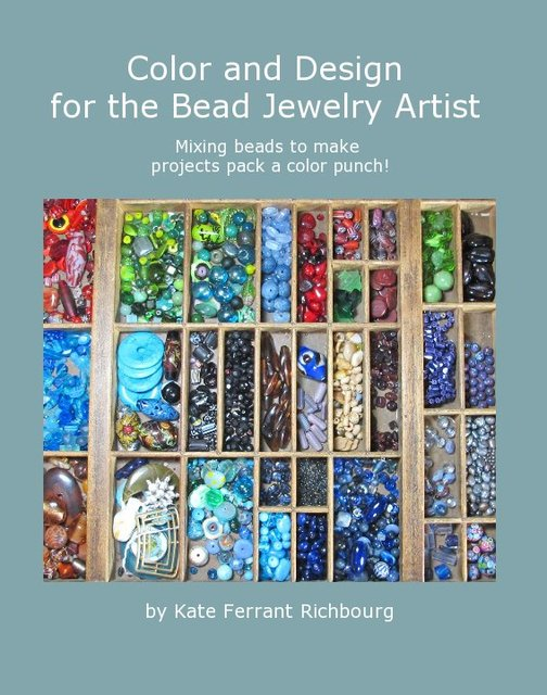 Color and Design for the Bead Jewelry Artist