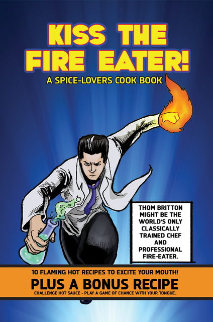 Kiss The Fire Eater!