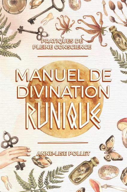 Manuel de divination runique