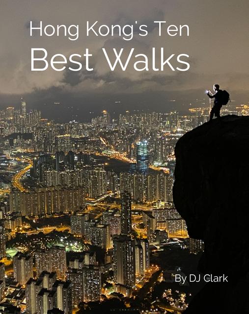 Hong Kong's 10 Best Walks