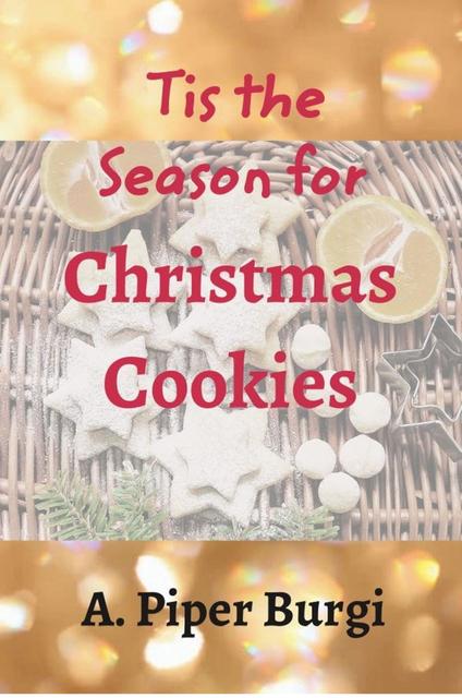 'Tis the Season for Christmas Cookies
