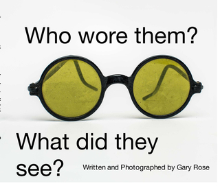 Who Wore Them and What Did They See? book cover