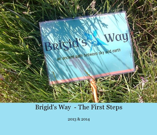 Brigid's Way  - The First Steps