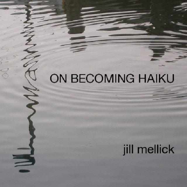 ON BECOMING HAIKU