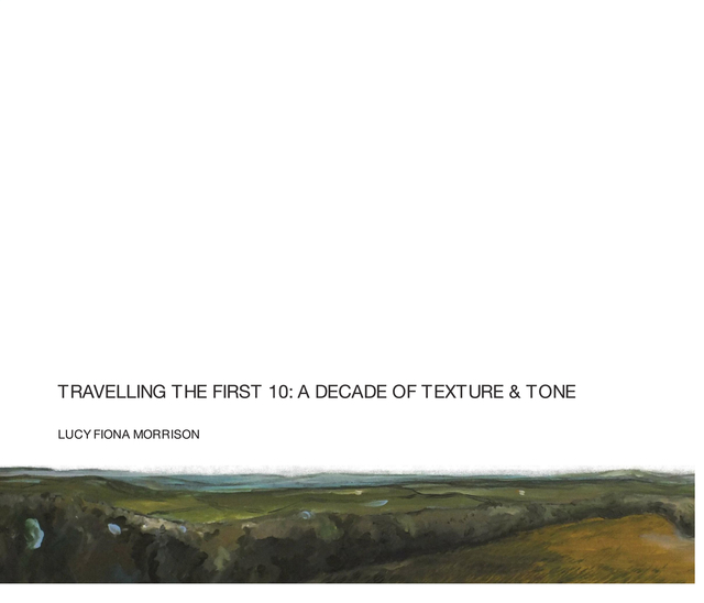 Travelling The First 10: A Decade of Texture & Tone