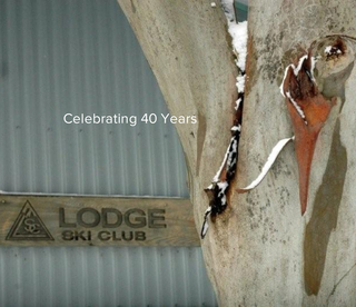 Celebrating 40 Years of The Lodge Ski Club book cover