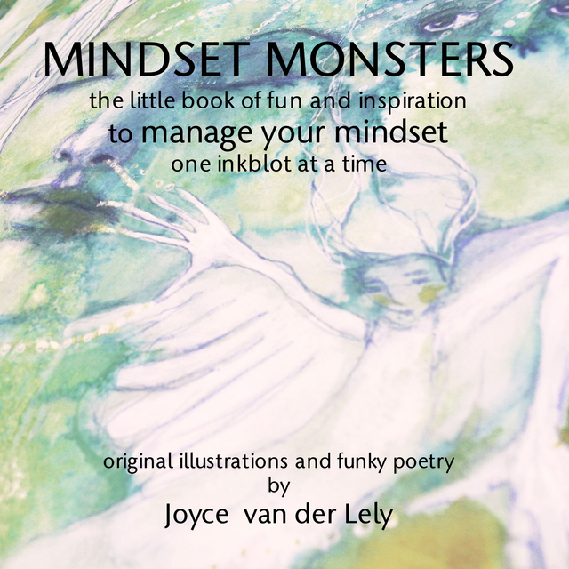 MINDSET MONSTERS    the little book of fun and inspiration  to manage your mindset one inkblot at a time