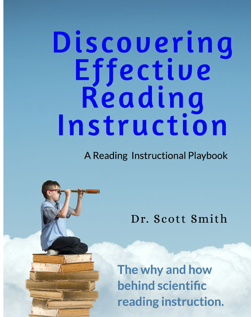 Discovering Effective Reading Instruction A Reading Instructional Playbook