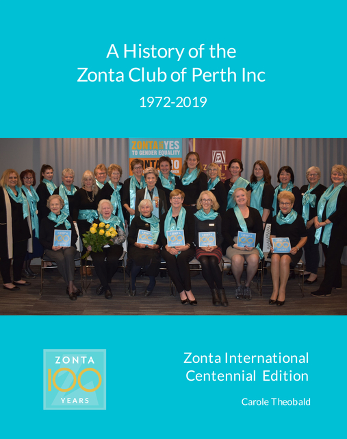 A History of the Zonta Club of Perth Inc 1972-2019