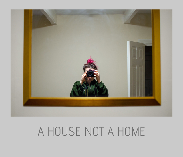 A House Not A Home
