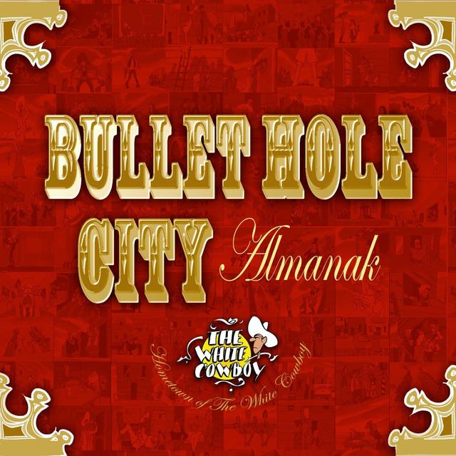 Bullet Hole City Almanak