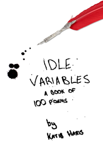 Idle Variables: A Book of 100 Poems book cover