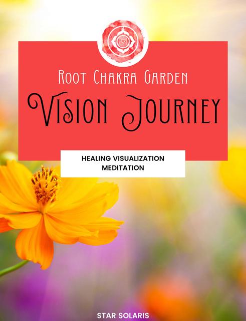 Root Chakra Garden Vision Journey