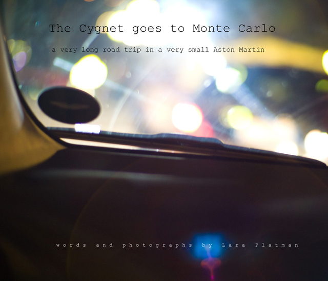 The Cygnet goes to Monte Carlo
