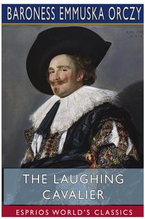 The Laughing Cavalier (Esprios Classics) book cover