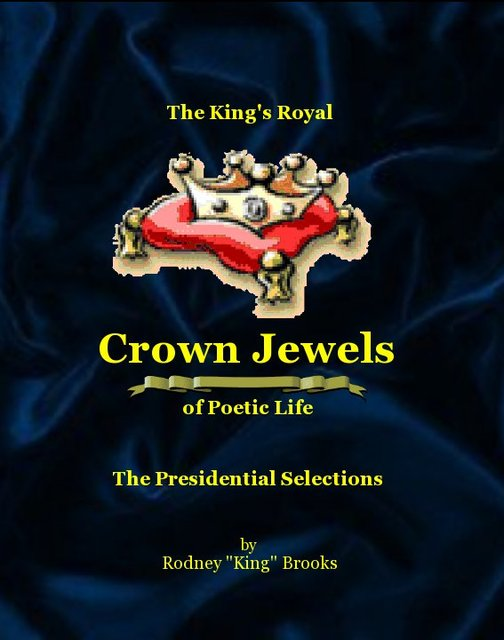 The King's Royal Crown Jewels of Poetic