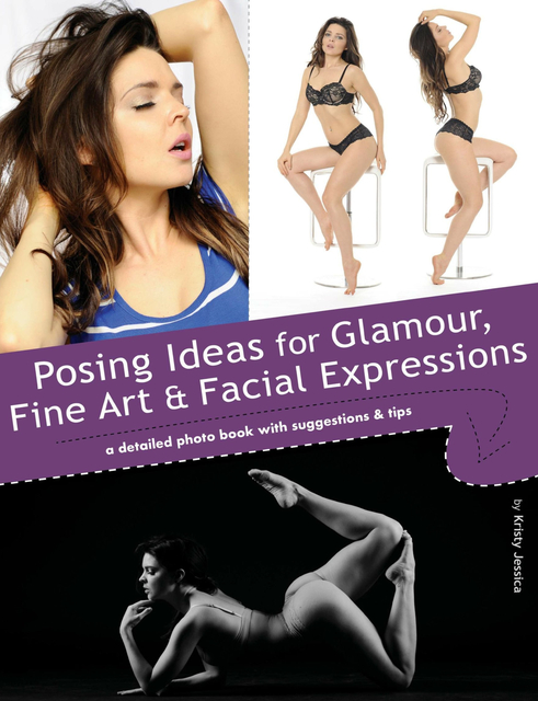 Posing Ideas for Glamour, Fine Art and Facial Expressions (e-book)