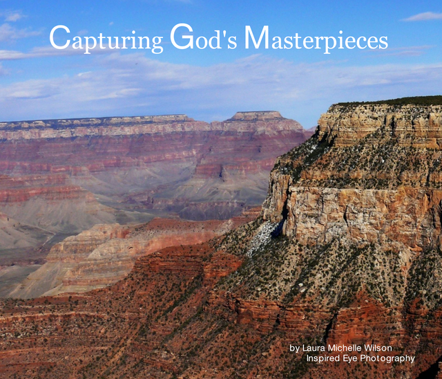 Capturing God's Masterpieces