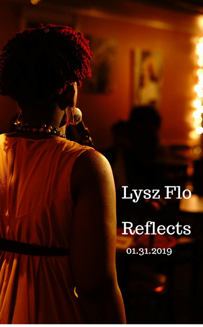 Lysz Flo Reflects 1.31.19