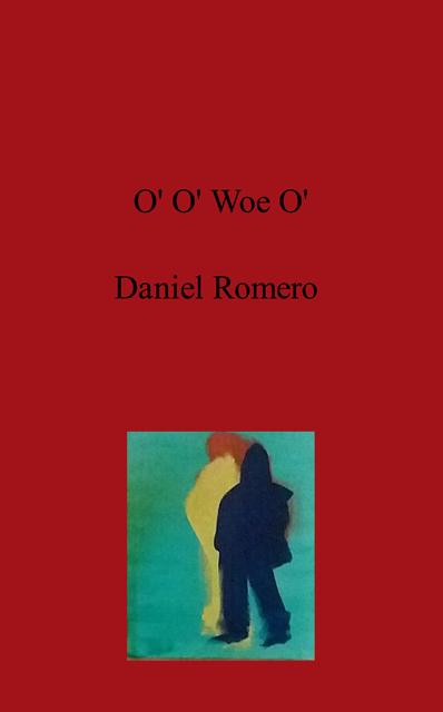 O' O' Woe O'
