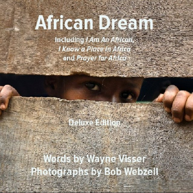 African Dream (Deluxe Edition): Inspiring Words & Images from the Luminous Continent
