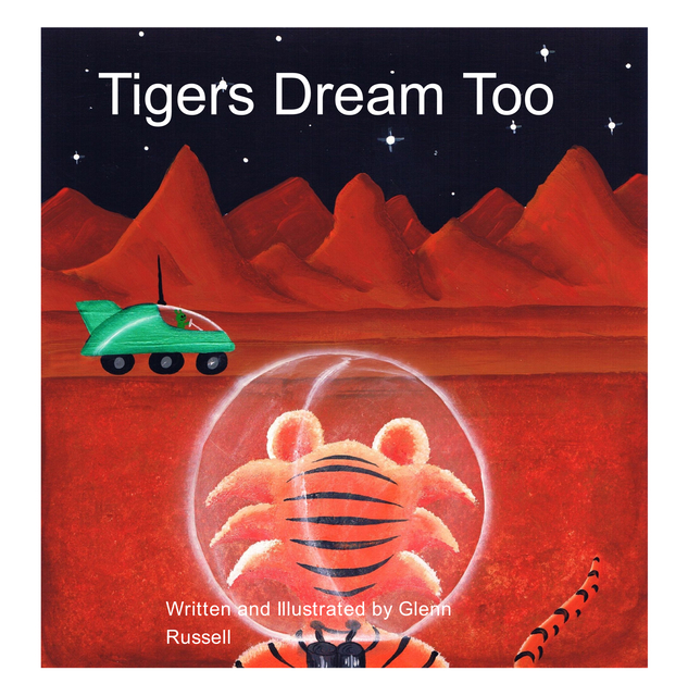 Tigers Dream Too