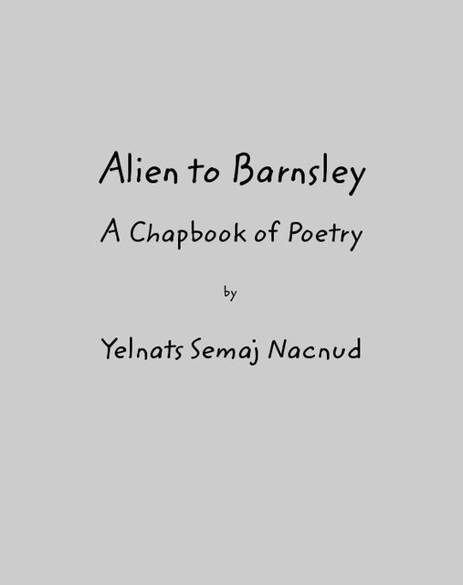 Alien to barnsley blurb books for Poetry chapbook template